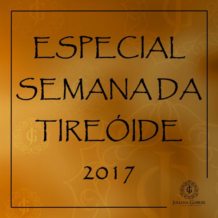 2017 - Semana da tireoide