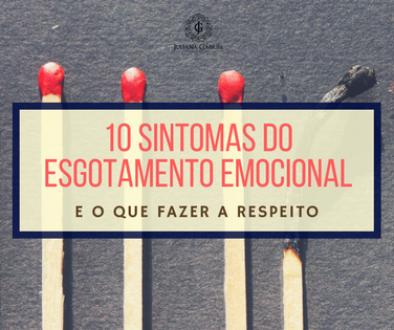 10 sintomas do esgotamento emocional