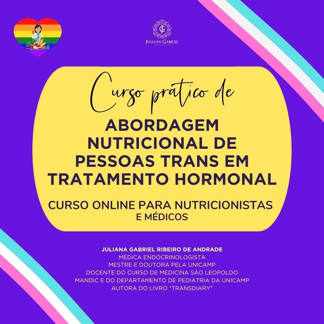 Curso Prático de Abordagem Nutricional do Paciente Trans em Tratamento Hormonal