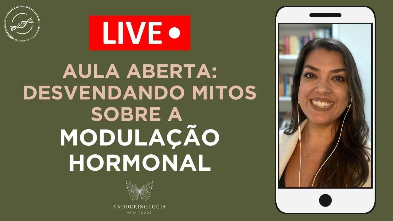2021 - YouTube Capas - AULA ABERTA MODULAÇÃO HORMONAL